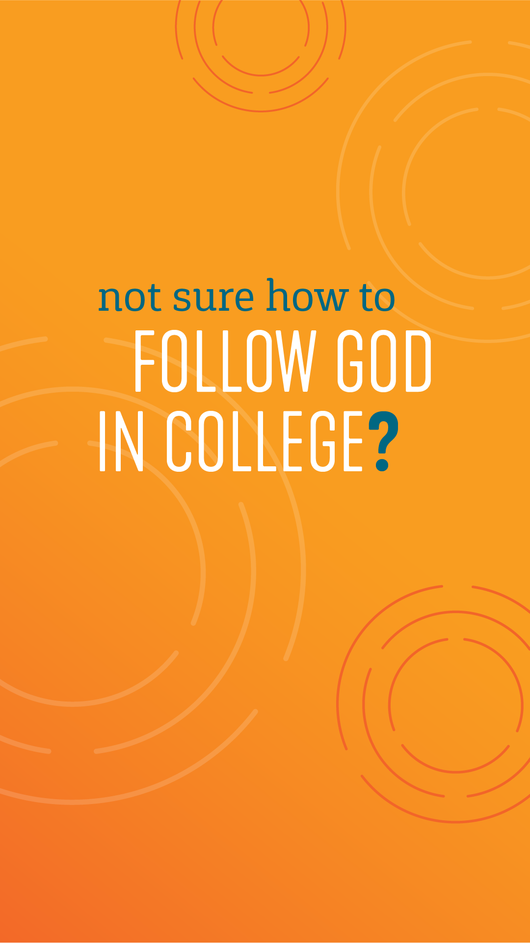Not Sure How to Follow God in College?