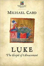 Luke - The Gospel of Amazement