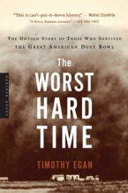 The Worst Hard Time Ever